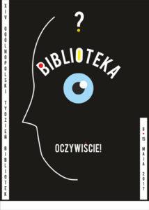 Oficjalny plakat Tygodnia Bibliotek 2017, autorstwa Barbary Wysmyk z Koszalińskiej Biblioteki Publicznej