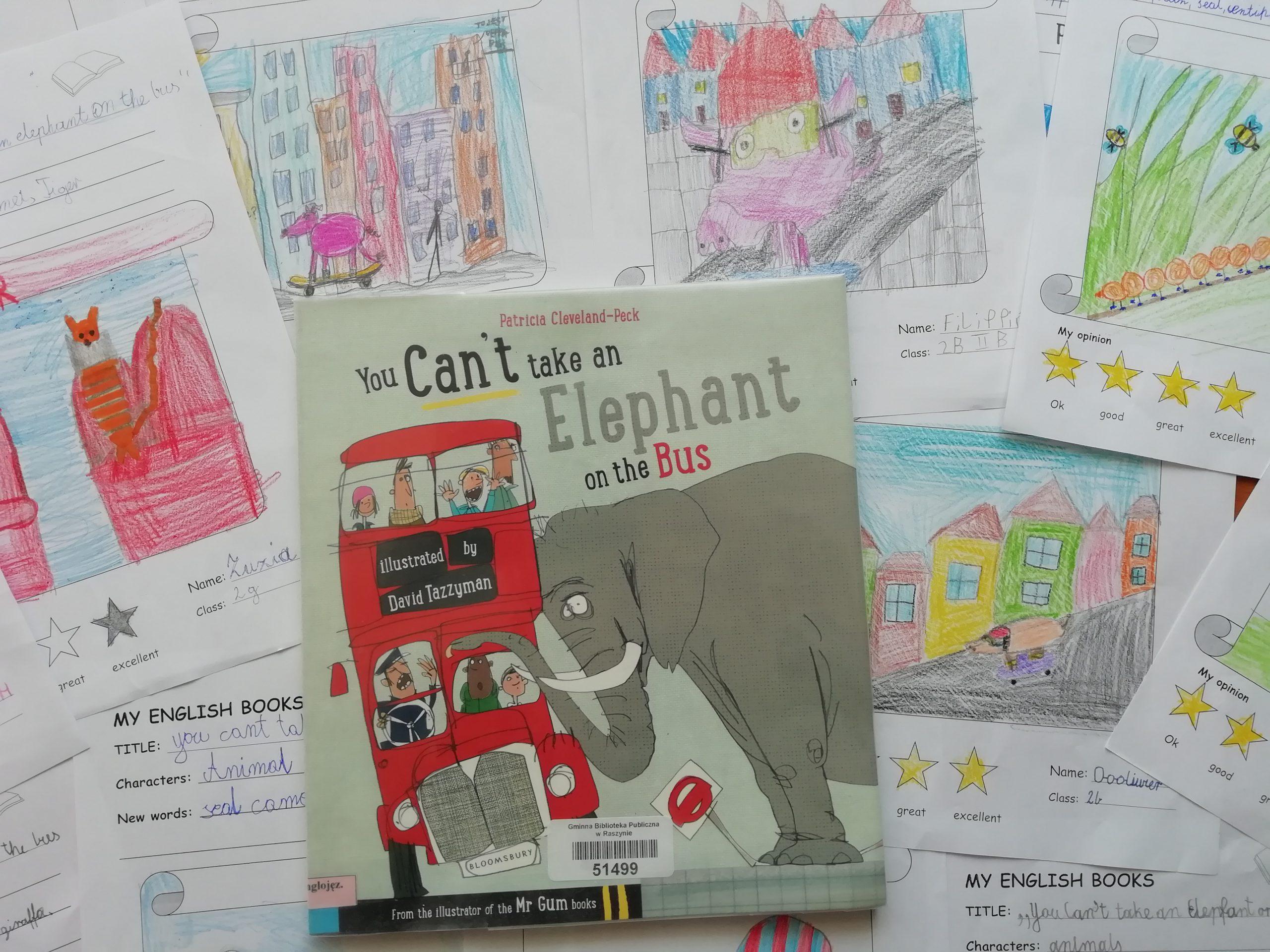 """Prace plastyczne uczniów o książce """"You can't take an elephant on the bus"""""""